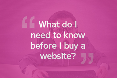 What do I need to know before I buy a website?
