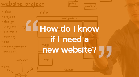 How do I know if I need a new website?